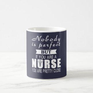 Nobody is Perfect But Nurse Coffee Mug