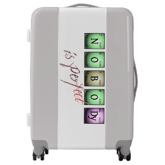 nobody is perfect in chemical elements luggage