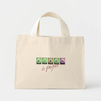nobody is perfect  in chemical elements mini tote bag