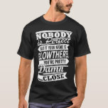 Nobody is Perfect LOWTHER Pretty T-Shirt
