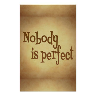 NOBODY IS PERFECT QUOTE TRUISM MOTIVATIONAL REALIT STATIONERY