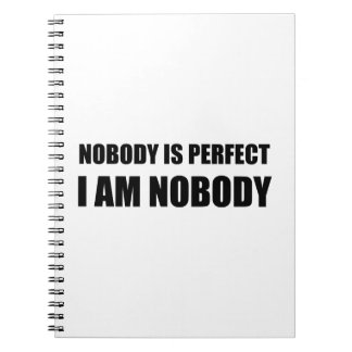 Nobody Is Perfect Spiral Notebook