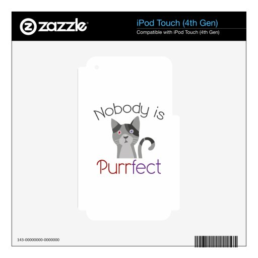 Nobody Is Purrfect Decal For iPod Touch 4G