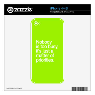 NOBODY IS TOO BUSY ITS JUST MATTER OF PRIORITIES V DECALS FOR THE iPhone 4S