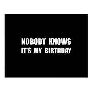 Nobody Knows Birthday Postcard