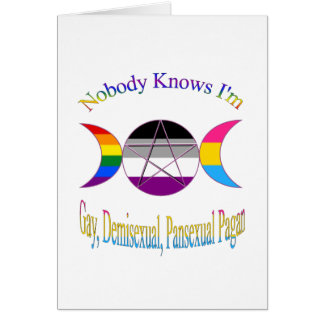 Nobody Knows I'm A Gay Demi Pansexual Pagan Pride Card