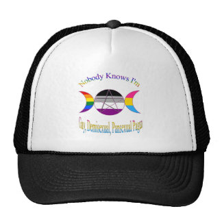 Nobody Knows I'm A Gay Demisexual Pansexual Pagan Trucker Hat