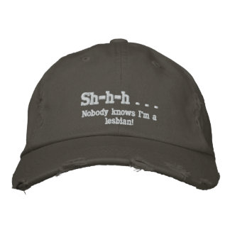 Nobody Knows I'm a lesbian! Embroidered Baseball Cap