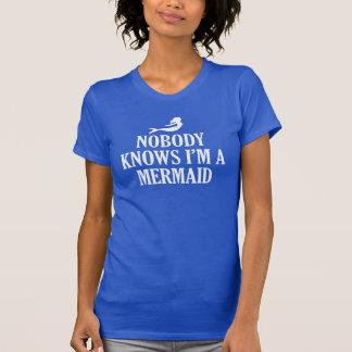 NOBODY KNOWS I'M A MERMAID T-Shirt