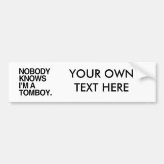 NOBODY KNOWS I'M A TOMBOY -.png Car Bumper Sticker