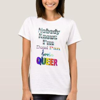 Nobody Knows I'm Demi Pan Sapio QUEER T-Shirt