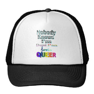 Nobody Knows I'm Demi Pan Sapio QUEER Trucker Hat