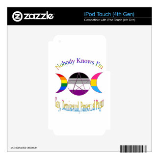 Nobody Knows I'm Gay Demisexual Pansexual Pagan Decals For iPod Touch 4G
