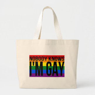 Nobody Knows I'm Gay Large Tote Bag