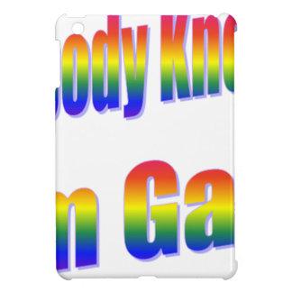Nobody Knows I'm Gay Rainbow Case For The iPad Mini