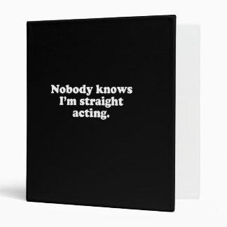 Nobody knows I'm straight acting  (Pickup Line) Binder