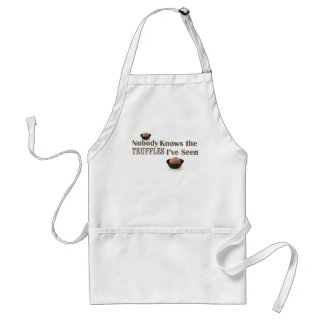 Nobody Knows the Truffles I've Seen Adult Apron