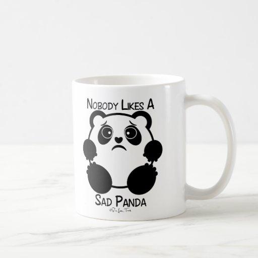 Nobody Likes A Sad Panda Coffee Mug