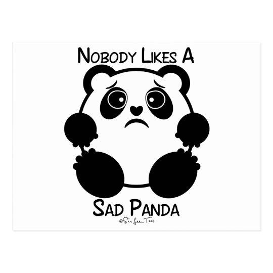 Nobody Likes A Sad Panda Postcard