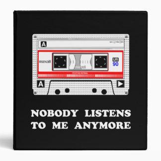 Nobody Listens Cassette 3 Ring Binder