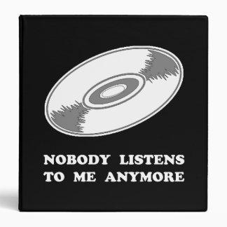 Nobody Listens Vinyl 3 Ring Binder