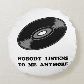 Nobody Listens Vinyl Round Pillow