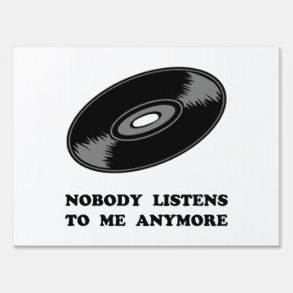 Nobody Listens Vinyl Sign