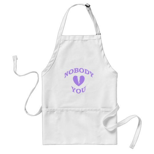 Nobody Loves You Adult Apron