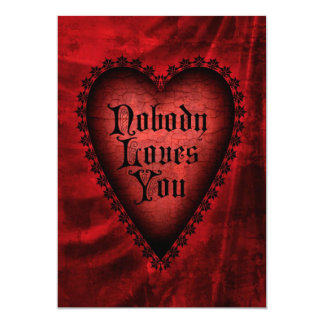Nobody Loves You Invitation
