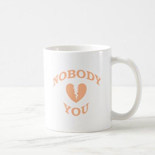 Nobody Loves You Mugs