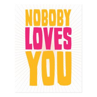 Nobody Loves You Postcard