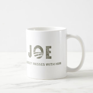 Nobody Messes With Him - Barack Obama Quote Coffee Mug