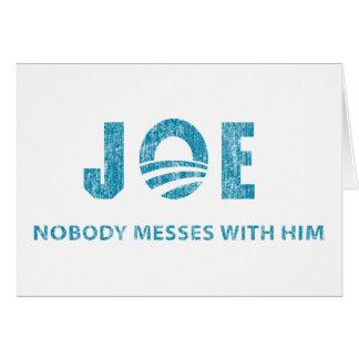 Nobody Messes With Him - Joe Biden Greeting Cards