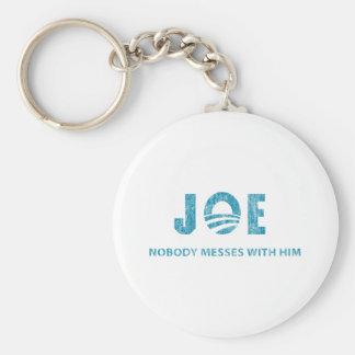 Nobody Messes With Him - Joe Biden Keychain