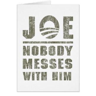 Nobody Messes With JOE BIDEN Greeting Card