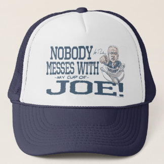 Nobody messes with Joe Biden Gear Trucker Hat