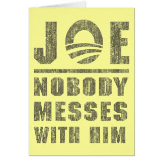 Nobody messes with JOE Cards