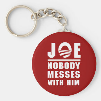 Nobody Messes With Joe Keychain