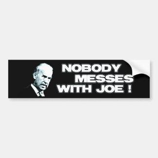 Nobody messes with Joe Sticker Car Bumper Sticker