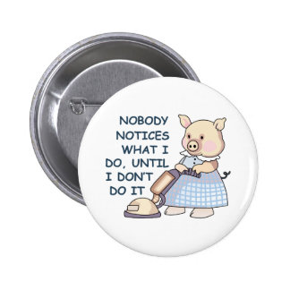 NOBODY NOTICES PIN