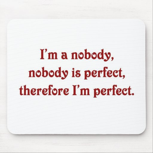 NobodyIsPerfect Mouse Pad