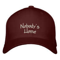 Nobody's Home Funny Embroidered Cap / Hat Baseball Cap