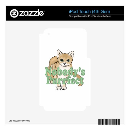Nobody's Purrfect Tan Cat Skin For iPod Touch 4G