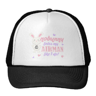 Nobunny Loves My Airman Trucker Hat