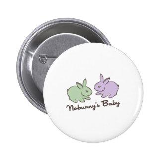 Nobunnys Baby Pinback Button