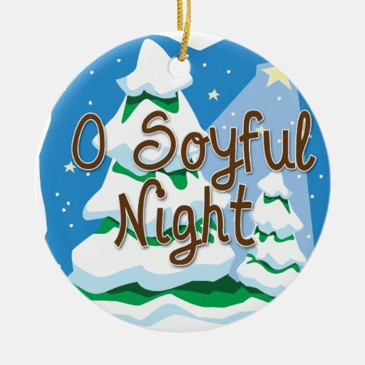 Noche de O Soyful Adorno De Navidad