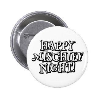 ¡Noche feliz de la travesura! Pin Redondo De 2 Pulgadas