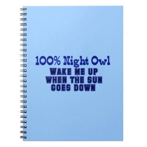Noctámbulo 100%. Despiérteme encima de cuando va e Spiral Notebooks