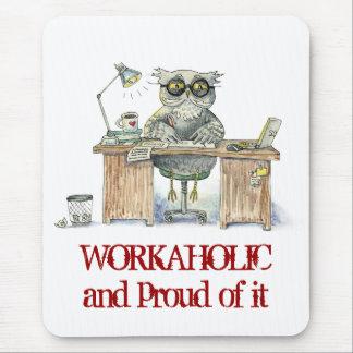 Noctámbulo del Workaholic Alfombrilla De Ratones