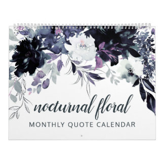 Nocturnal Floral Watercolor Your Custom Quotes Calendar